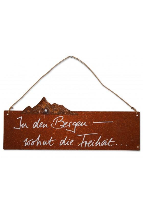 """Rostschild, Schild zum Hängen, """"In den Bergen..."""""""